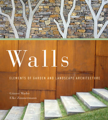 Walls: Elements of Garden and Landscape Architecture (BOK)