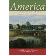 America: A Narrative History: v. 1: Brief (BOK)
