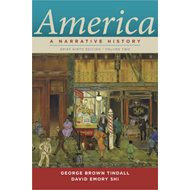 America: A Narrative History: v. 2: Brief (BOK)