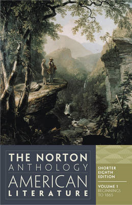 The Norton Anthology of American Literature: Shorter: v. 1 (BOK)
