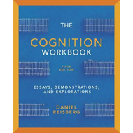 The Cognition Workbook - for Cognition: Exploring the Science of the Mind (BOK)