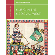 Anthology for Music in the Medieval West (BOK)