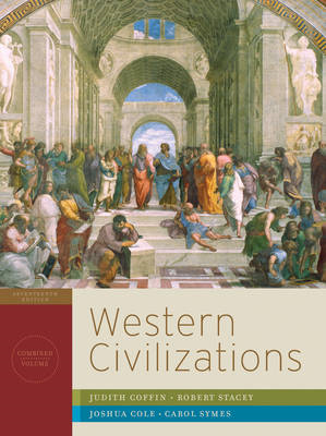 Western Civilizations: Their History & Their Culture: v. 1 (BOK)