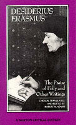 Praise of Folly and Other Writings (BOK)