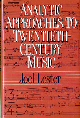 Analytic Approaches to Twentieth-Century Music (BOK)