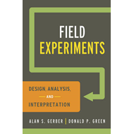 Field Experiments: Design, Analysis, and Interpretation (BOK)