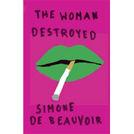 The Woman Destroyed (BOK)