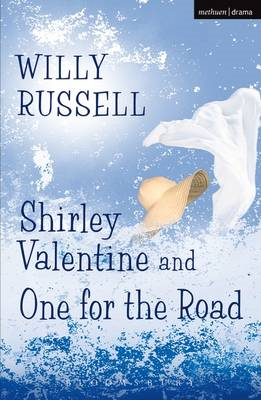 Shirley Valentine and One for the Road (BOK)