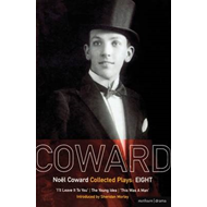 "Coward Plays: v. 8: ""I'll Leave it to You""; ""The Young Idea""; ""This Was a Man"" (BOK)"