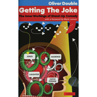 Getting the Joke: The Art of Stand-up Comedy (BOK)