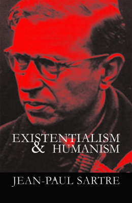 Existentialism and Humanism (BOK)