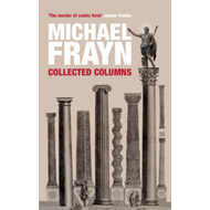 Michael Frayn Collected Columns (BOK)