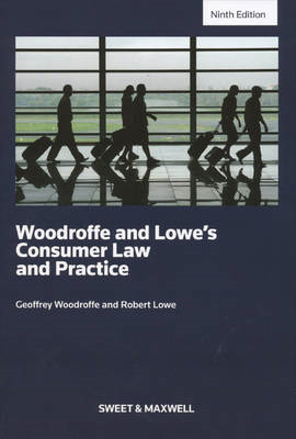 Woodroffe & Lowe's Consumer Law and Practice (BOK)