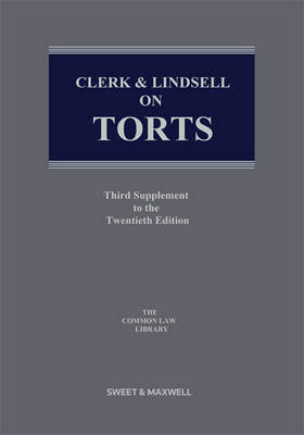 Clerk & Lindsell on Torts: 3rd Supplement (BOK)