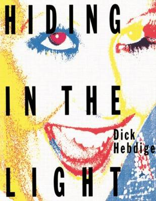Hiding in the Light: On Images and Things (BOK)
