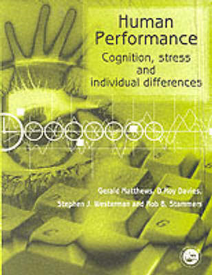 Human Performance: Cognition, Stress and Individual Differences (BOK)