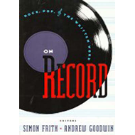 On Record: Rock, Pop and the Written Word (BOK)