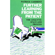 Further Learning from the Patient: The Analytic Space and Process (BOK)