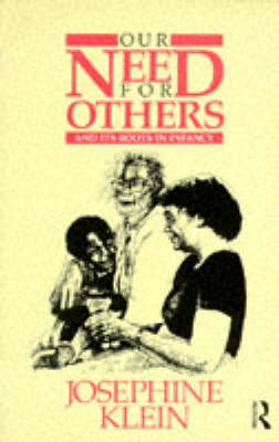 Our Need for Others and Its Roots in Infancy (BOK)