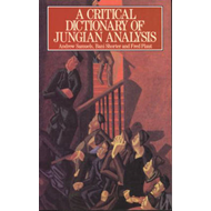 A Critical Dictionary of Jungian Analysis (BOK)