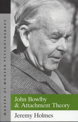 John Bowlby and Attachment Theory (BOK)