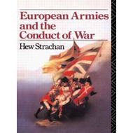 European Armies and the Conduct of War (BOK)