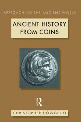 Ancient History from Coins (BOK)