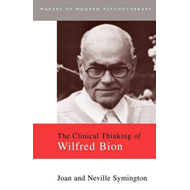 Clinical Thinking of Wilfred Bion (BOK)