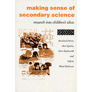 Making Sense of Secondary Science: Research into Children's Ideas (BOK)