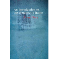 An Introduction to the Therapeutic Frame (BOK)