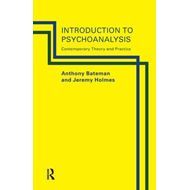 An Introduction to Psychoanalysis: Contemporary Theory and Practice (BOK)