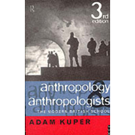 Anthropology and Anthropologists: The Modern British School (BOK)