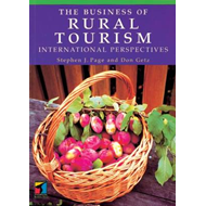 The Business of Rural Tourism: International Perspectives (BOK)
