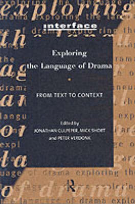Exploring the Language of Drama: From Text to Context (BOK)
