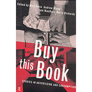 Buy This Book: Studies in Advertising and Consumption (BOK)
