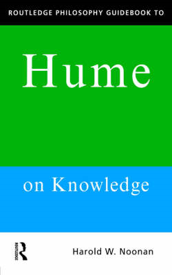 Routledge Philosophy Guidebook to Hume on Knowledge (BOK)