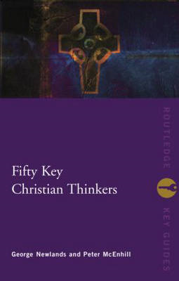 Fifty Key Christian Thinkers (BOK)