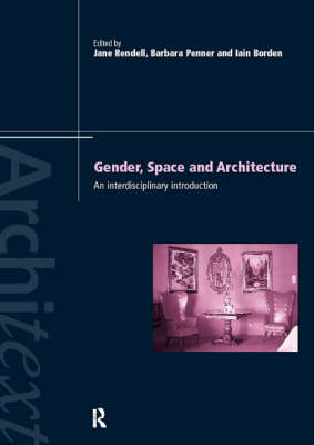 Gender Space Architecture: An Interdisciplinary Introduction (BOK)