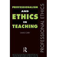 Professionalism and Ethics in Teaching (BOK)