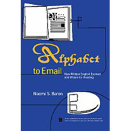 Alphabet to Email: How Written English Evolved and Where it's Heading (BOK)