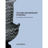 The Science and Archaeology of Materials (BOK)