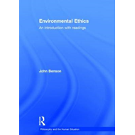 Environmental Ethics: An Introduction with Readings (BOK)