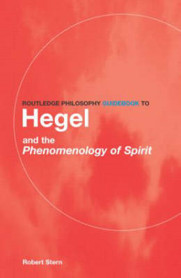 Routledge Philosophy Guidebook to Hegel and Phenomenology of Spirit (BOK)