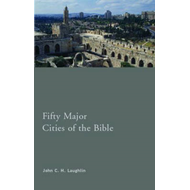 Fifty Major Cities of the Bible (BOK)