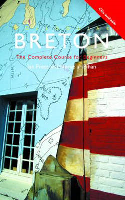Colloquial Breton: The Complete Course for Beginners (BOK)