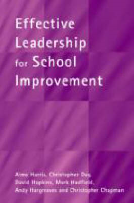 Effective Leadership for School Improvement (BOK)