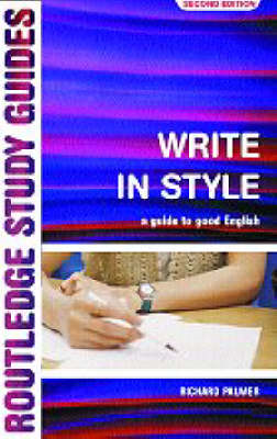 Write in Style: A Guide to Good English (BOK)