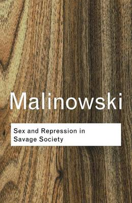 Sex and Repression in Savage Society (BOK)
