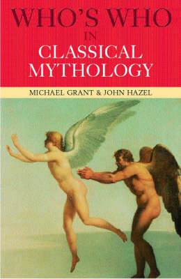 Who's Who in Classical Mythology (BOK)
