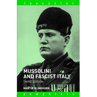Mussolini and Fascist Italy (BOK)